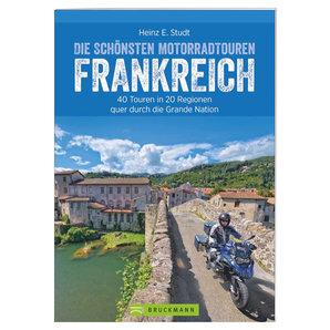 40 Motorradtouren in Frankreich- 288 Seiten Bruckmann Verlag