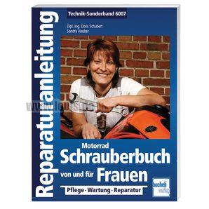 Motorrad Schrauberbuch von und für Frauen- 186 Seiten Bucheli